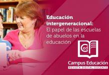 Educación intergeneracional. El papel de las escuelas de abuelos en la educación