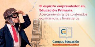 cómo desarrollar el espíritu emprendedor educación primaria