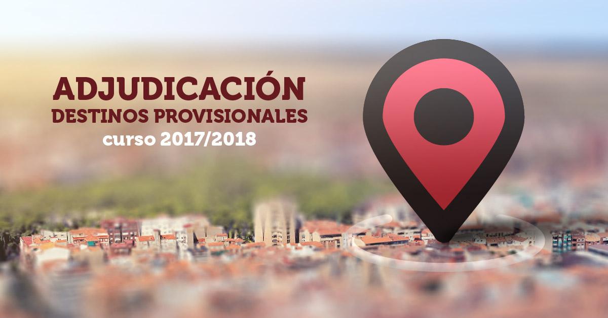 Actos de Adjudicación de destinos provisionales Curso 2017