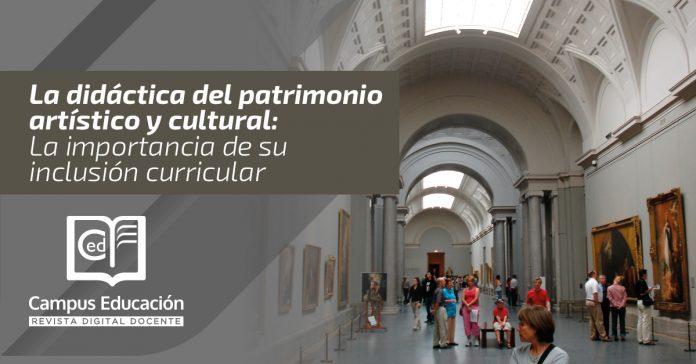 La didáctica del patrimonio artístico y cultural