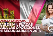 Oposiciones Castilla-La Mancha 2018 Secundaria