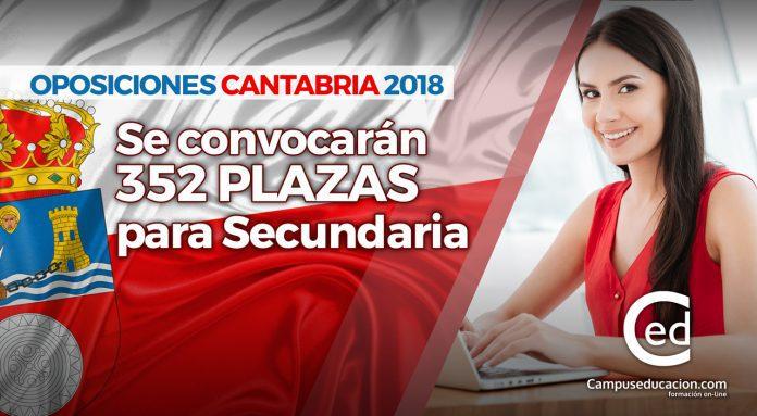 Oposiciones Cantabria 2018: Se convocarán 352 plazas para