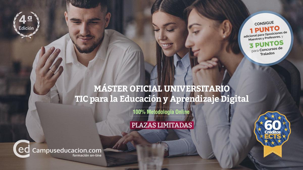 Máster TIC para la Educación y Aprendizaje Digital
