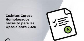 cuantos cursos necesito para las oposiciones 2020