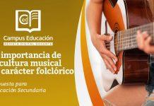La importancia de la cultura musical de carácter folclórico